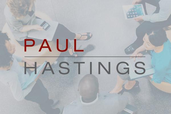 Paul Hastings Case Study