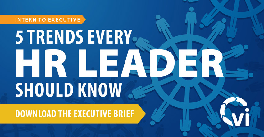Intern to Executive: 5 Trends Every HR Leader Should Know